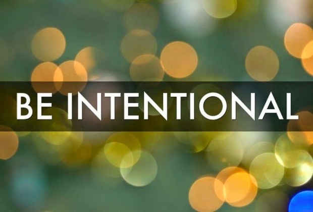 Image result for be intentional
